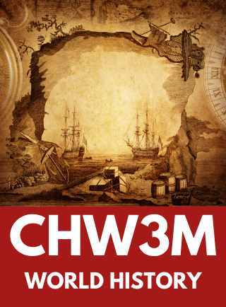 CHW3M, World History Online Course