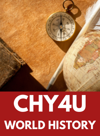 CHY4U, Grade 12 World History Since the Fifteenth Century Online Course