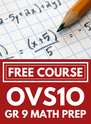 Free Grade 9 Math Preparation course OVS